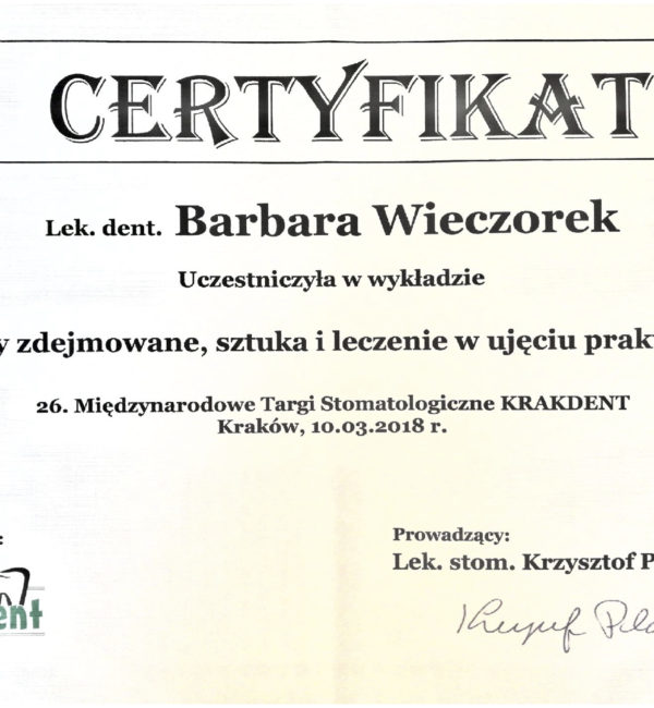 certyfikat: protezy zdejmowane, sztuka i leczenie w ujęciu praktycznym